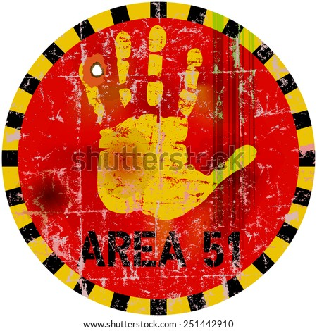warning sign area fifty one  , vector illustration - stock vector