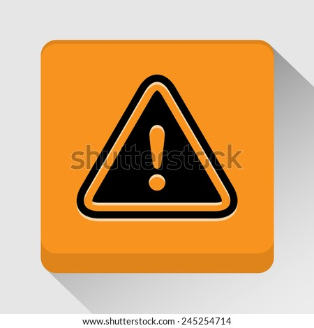 Warning sign icon great for any use. Vector EPS10. - stock vector