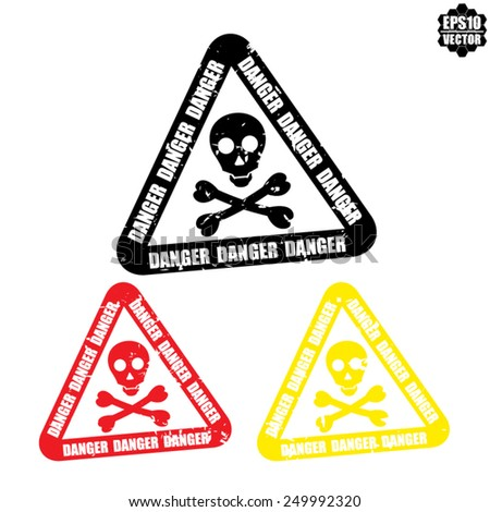 Warning sign, skull danger color sign (deadly danger sign, warning sign, danger zone) - Vector illustration. - stock vector