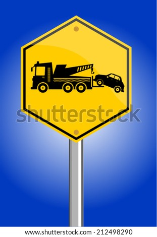 Warning tow away zone sign  - stock vector