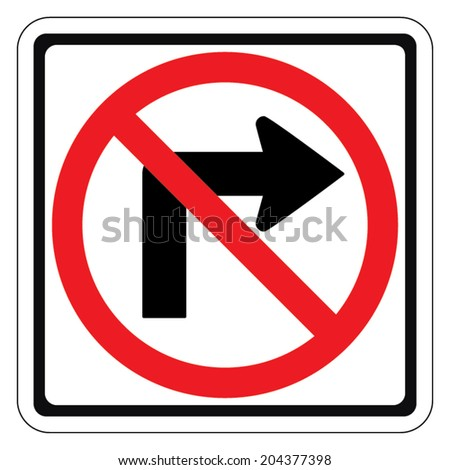 Warning traffic sign DO NOT TURN RIGHT