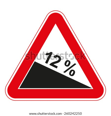 Warning traffic signs. Steep descent. - stock vector