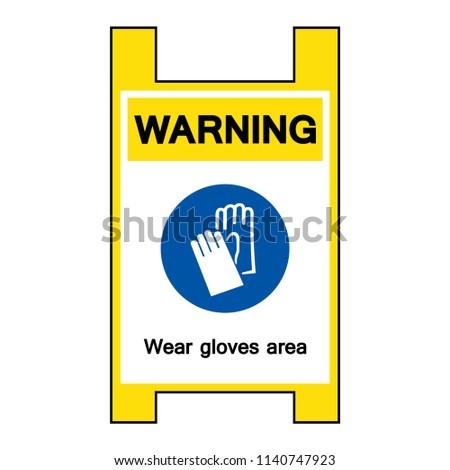 Warning Wear Gloves Area Symbol Sign Vector Stock Vector 1140747923