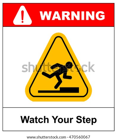 watch your step sign. vector