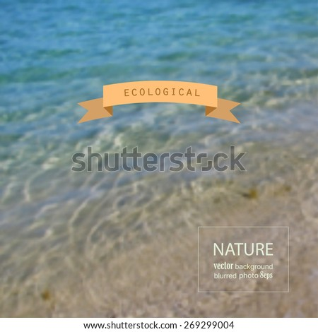 Water blurred photo background. Vector illustration - stock vector
