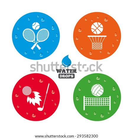 Water drops on button. Tennis rackets with ball. Basketball basket. Volleyball net with ball. Golf fireball sign. Sport icons. Realistic pure raindrops on circles. Vector - stock vector