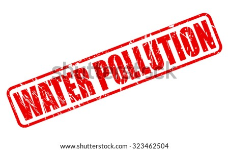 WATER POLLUTION red stamp text on white