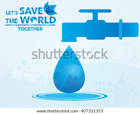 water save the world, concept of infographics. Vector illustration EPS10.