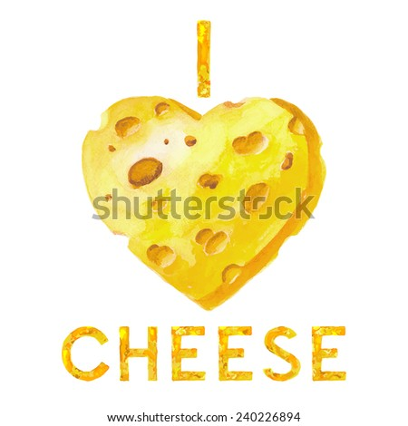 Watercolor cheese heart. Valentines heart. Vector illustration. I love cheese. Valentines day background.  - stock vector