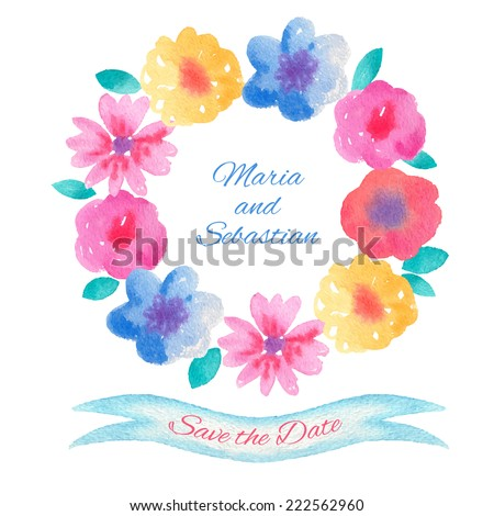 Watercolor flowers wreath and ribbon. Vector Save the Date card template. - stock vector