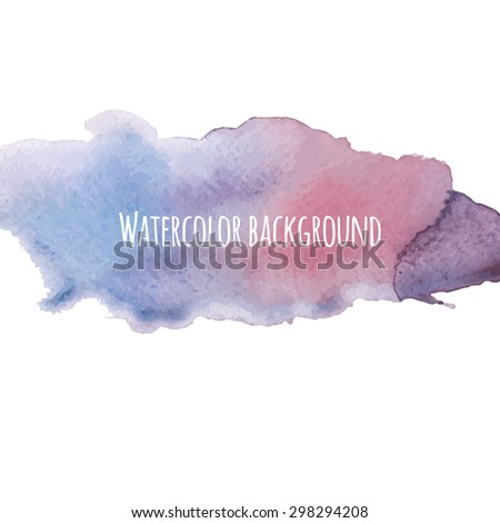Watercolor hand drawn background. Splash of blue colors for modern bright design. Vector artistic abstract template - stock vector
