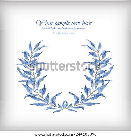Watercolor illustration with blue leaves. Vector illustration for greeting cards, invitations, and other printing and web projects.