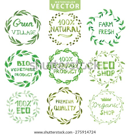 Watercolor laurels wreath,label, logotypes set.Green branches,lettering,plants elements.Organic,eco,ecology design,natural template,bio menu.Hand drawing painting.Vintage branding vector. - stock vector