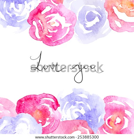 Watercolor Pink and Lilac Roses with Calligraphy Text - stock vector