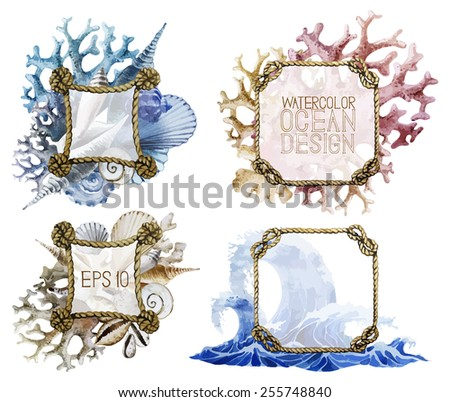 Watercolor rope frames with ocean design. Waves, shells and corals on background. Vector set isolated on white background - stock vector