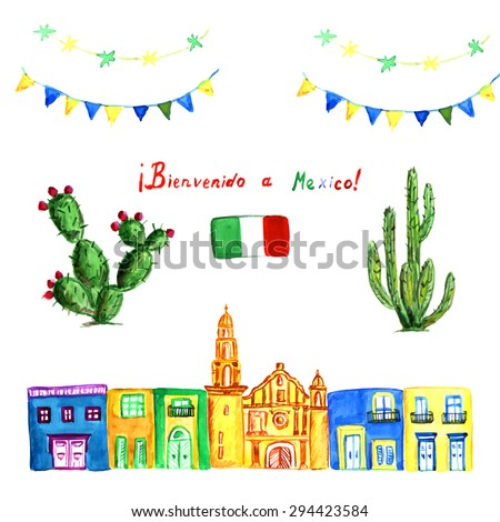 Watercolor set of green Mexican cactus, colorful  party garlands. Mexican flag and bright houses with church on the background. Sing in Spanish: BIENVENODO a MEXICO (welcome to Mexico) with flag. Vector illustration.  - stock vector