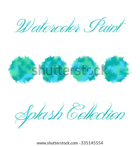 Watercolor splash vector collection in green, blue and cyan colors. Set of ink stain texture isolated on white background. Paint brush texture in four different combination of the colors of earth. - stock vector
