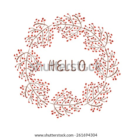 Watercolor wreath with red berry branches. Vector illustration  for design of gift packs, wrap,  card, invitation,  wallpaper, web sites and other.  - stock vector