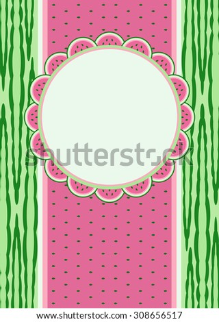 Watermelon fruit. Invitation card. Cute background with frame. Vector illustration.