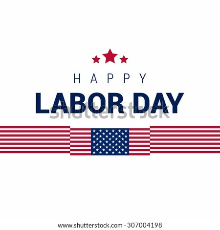 waving American flag with typography Labor Day, September 7th, United state of America, American Labor day design. Beautiful USA flag Composition. Labor Day poster design - stock vector