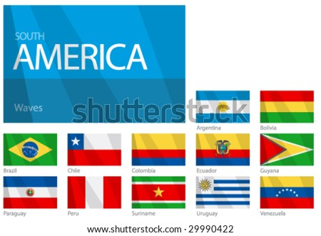 "Waving Flags of South American Countries. Design ""Waves & No Borders"". One of the Flags of the World series."
