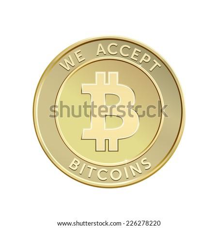 We accept bitcoins. Golden bitcoin virtual currency. Vector illustration - stock vector