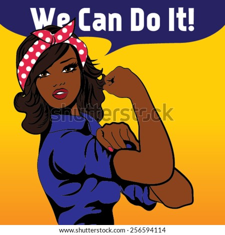 We Can Do It. Iconic woman's fist/symbol of female power and industry. cartoon black woman with can do attitude. - stock vector
