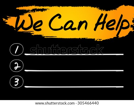 We Can Help Blank List, vector concept background - stock vector