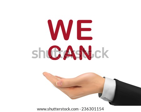we can words holding by realistic hand over white background - stock vector