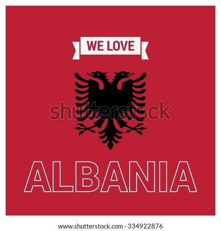 We Love Albania Vector Albanian Independence Day Celebrating 28th November Celebration Card Background