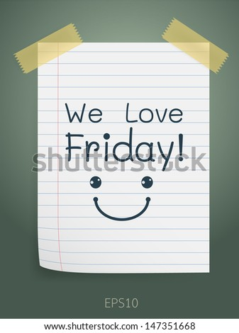 We love Friday note on lined paper. Vector illustration. - stock vector