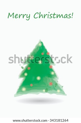 We wish you a Merry Christmas and a happy New Year. Stylish holiday card with cute watercolor christmas tree in vector.  - stock vector