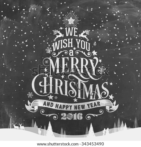 We Wish You A Merry Christmas And Happy New Year Typographical Background On Chalkboard - stock vector