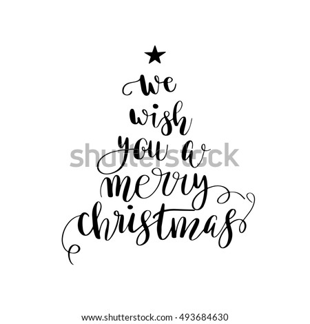 We wish you a merry christmas. Christmas poster or greeting card design. Calligraphy lettering quote Christmas tree.