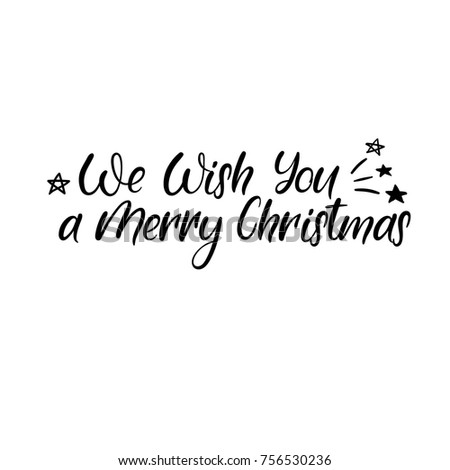 We Wish You A Merry Christmas Modern Calligraphy Handwritten Brush Lettering For Greeting Card