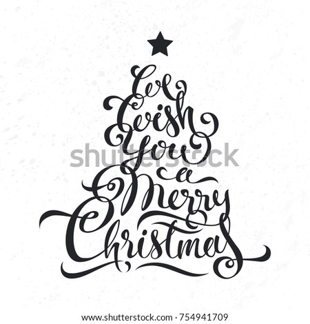 We Wish You Merry Christmas Lettering Calligraphy In Form Of Tree Black Inscription On