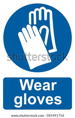 Wear Gloves Sign Stock Vector 585491756 Shutterstock