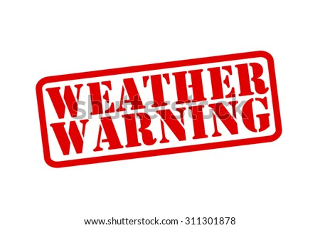 WEATHER WARNING red Rubber Stamp vector over a white background. - stock vector