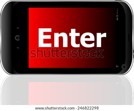 Web development concept: smart phone with word enter on display - stock vector