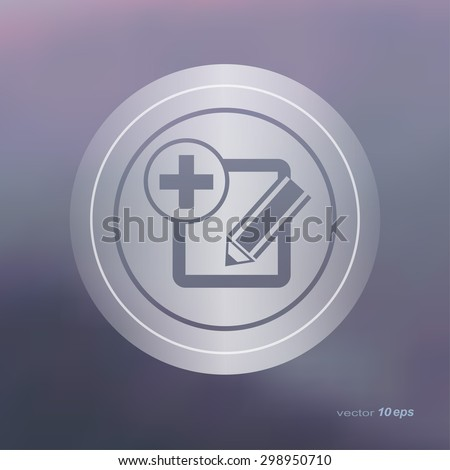 Web icon on the blurred background. Add Not Symbol.  Vector illustration - stock vector
