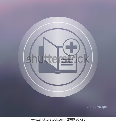 Web icon on the blurred background. Book Symbol.  Vector illustration - stock vector