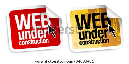Web under construction stickers set. - stock vector