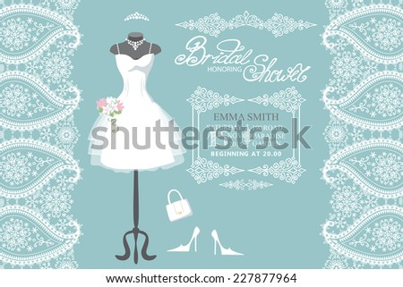 Wedding bridal shower invitation.Wedding dress,paisley lace  border,handbags ,high-heeled shoes,swirling frame. Fashion vector Illustration,Winter snowflakes decor - stock vector