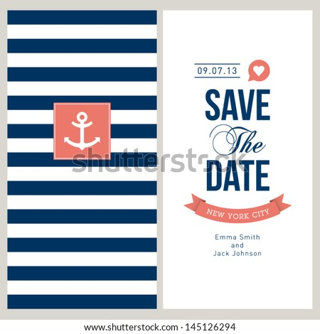 Wedding invitation card. Save the date, sailor theme. Text and color editable. - stock vector