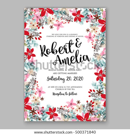 Wedding invitation card template with winter bridal bouquet Poinsettia Christmas Party invitation wreath poinsettia, pine branch fir tree, needle, flower bouquet Bridal shower invitation