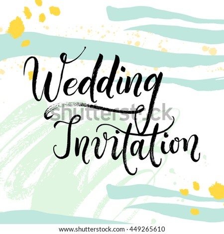 Wedding Invitation Hand drawn with brush pen, Hand lettered abstract card. Template, clip art, printable, ready-to-print wedding stationery. Bride and groom invite guests to the ceremony, party. - stock vector