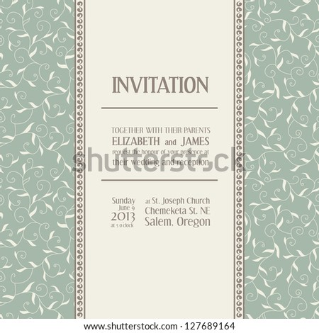 Wedding invitation. Text space with example. Seamless pattern using for background. Elegant invitation card in classical style