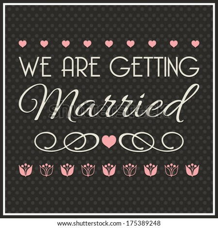 Wedding invitation, wedding design elements, wedding typography - stock vector