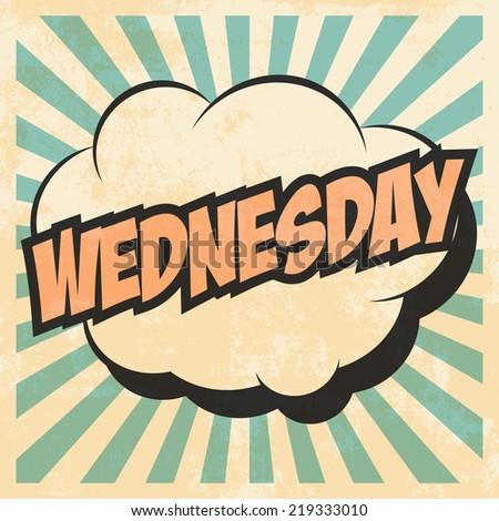 wednesday pop art, illustration in vector format - stock vector