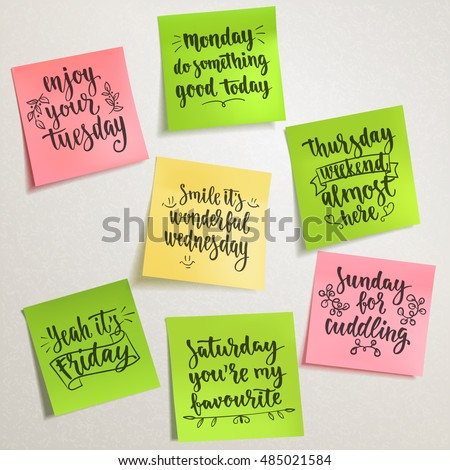 Week days motivation quotes. Vector handwritten words on colorful note papers for your design on light background.